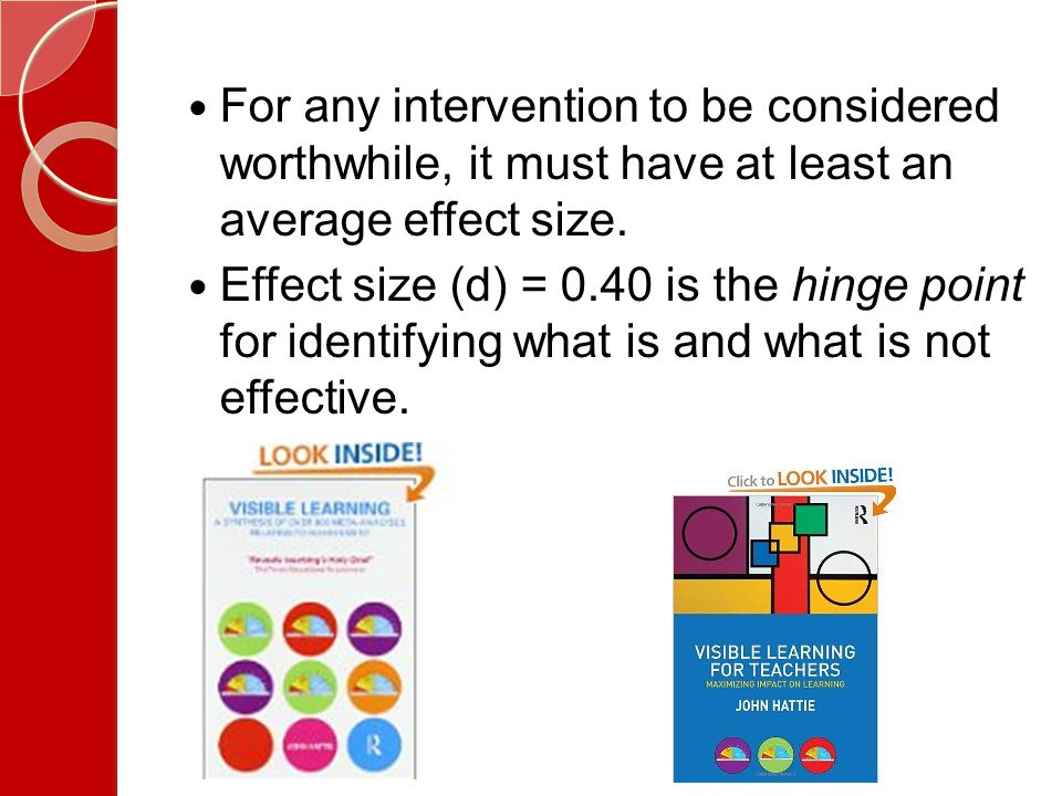 For any intervention to be considered worthwhile, it must have at least an average effect size.