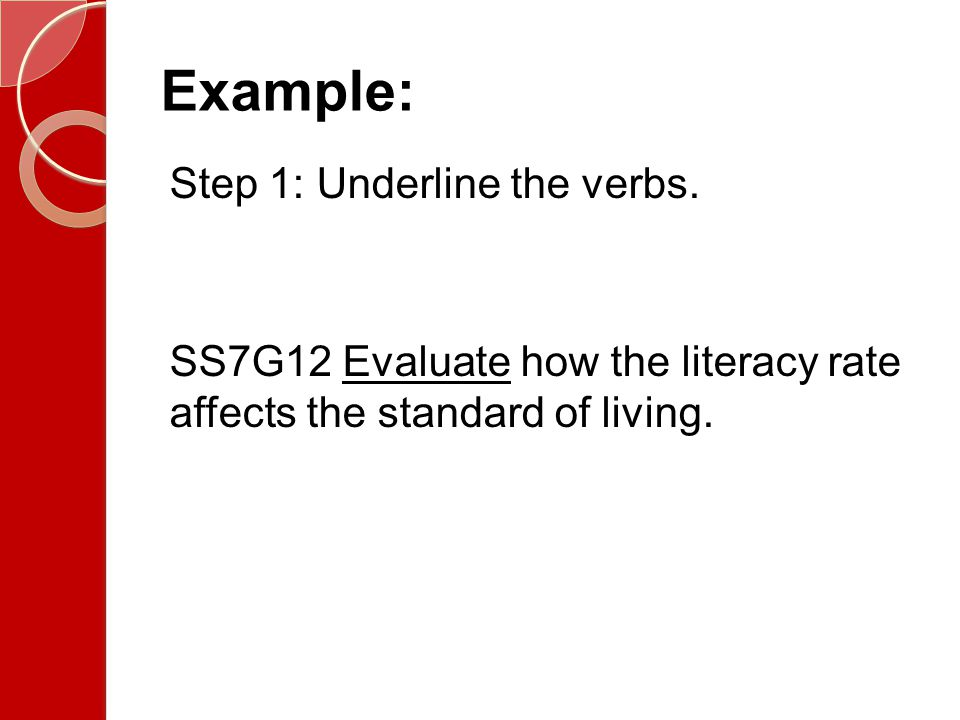 Example: Step 1: Underline the verbs.