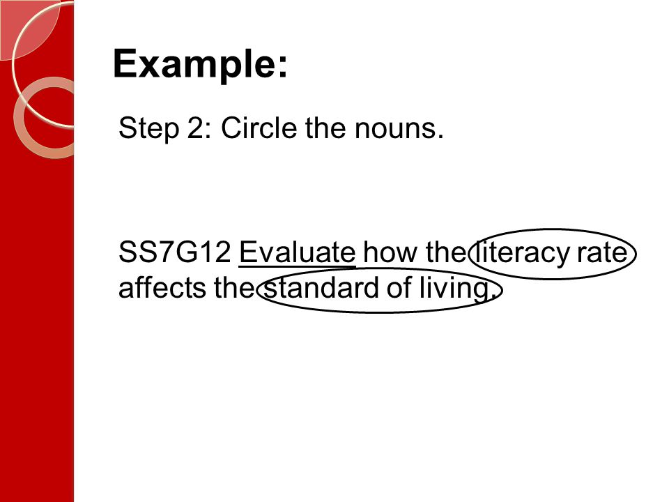 Example: Step 2: Circle the nouns.