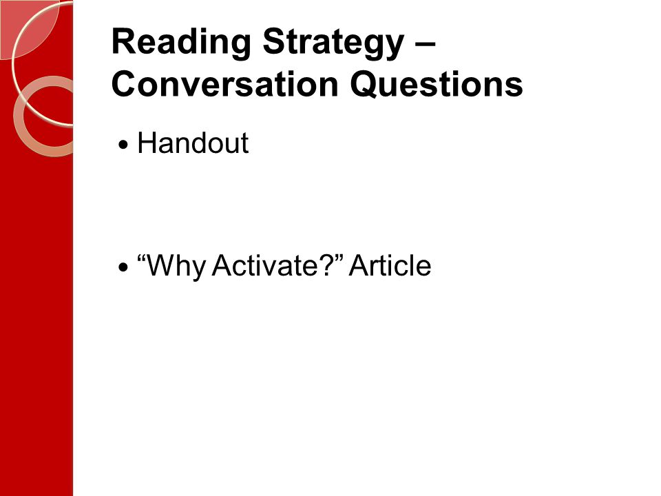 Reading Strategy – Conversation Questions