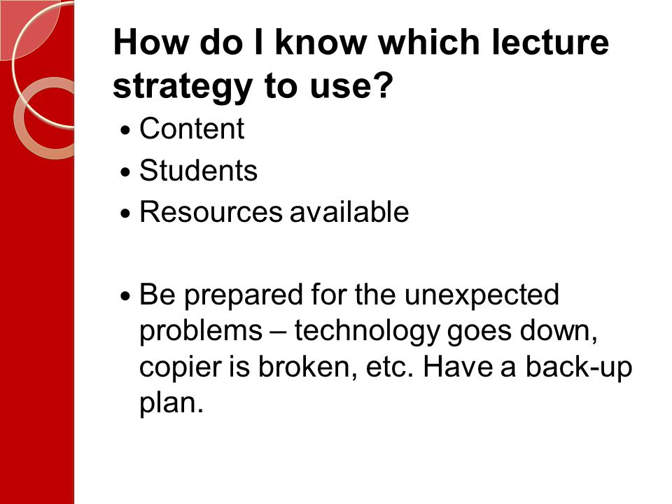How do I know which lecture strategy to use