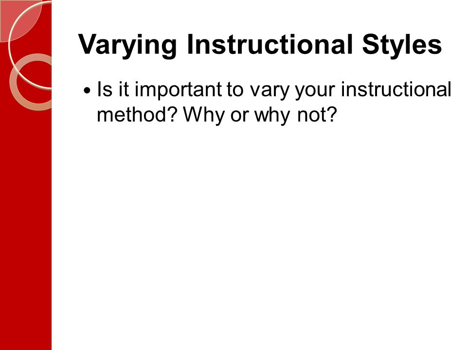Varying Instructional Styles