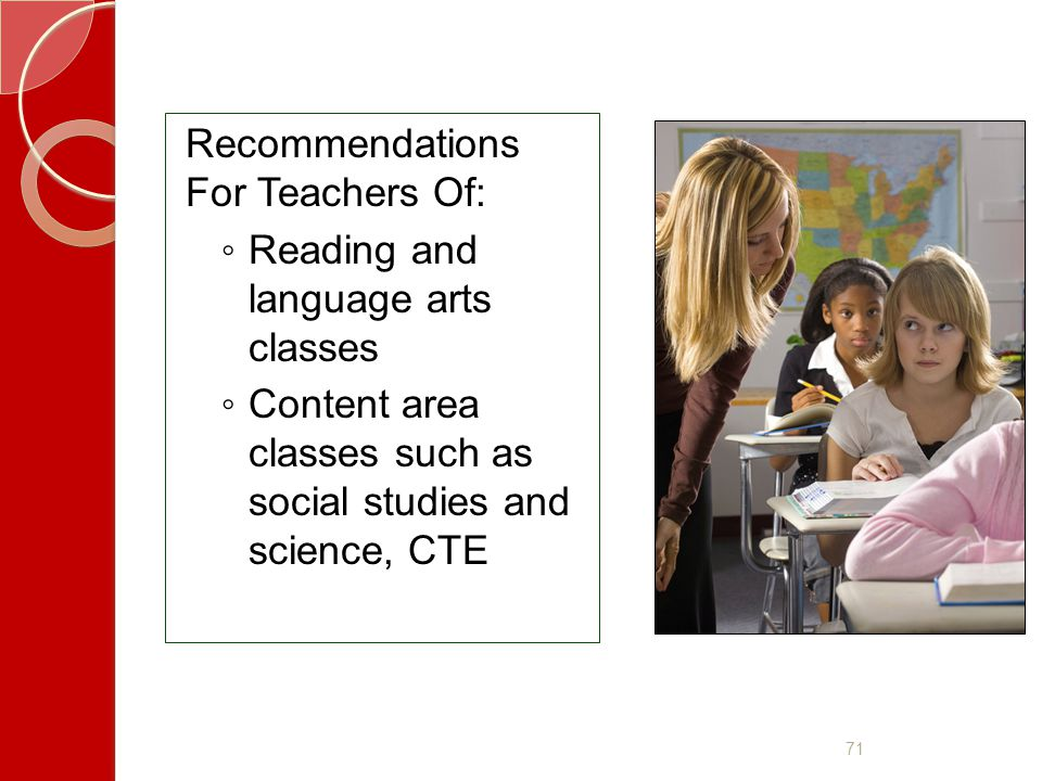 Recommendations For Teachers Of: Reading and language arts classes