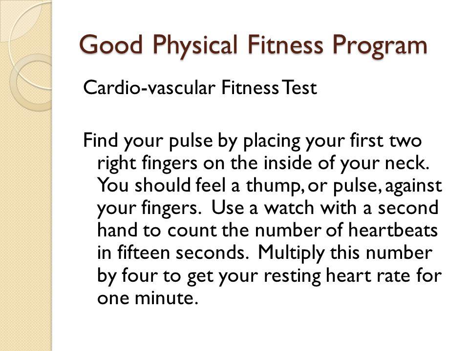 Good Physical Fitness Program