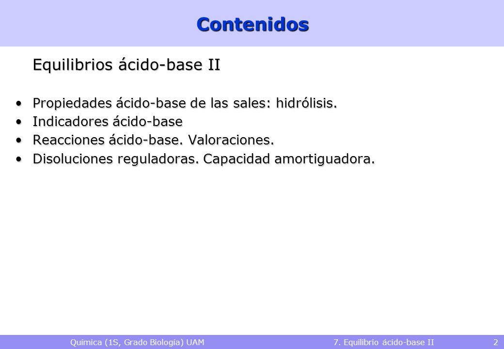 Química (1S, Grado Biología) UAM 7. Equilibrio ácido-base II
