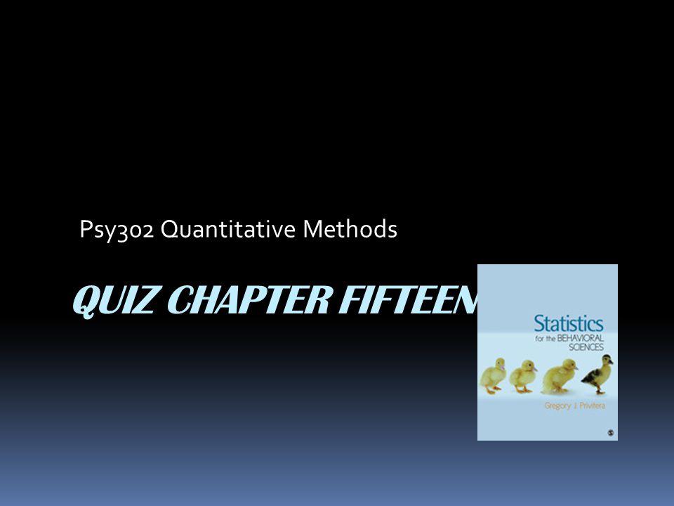 Psy302 Quantitative Methods