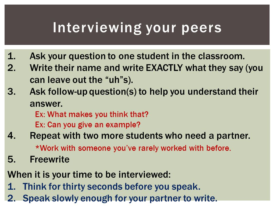 Interviewing your peers