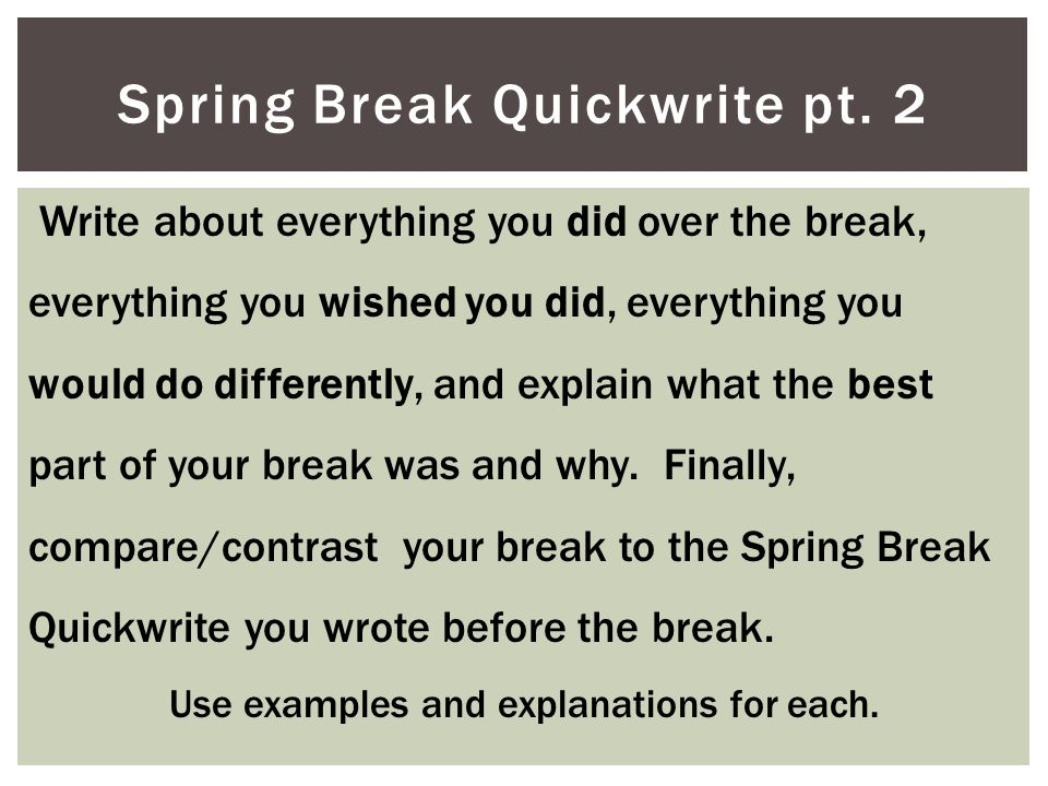 Spring Break Quickwrite pt. 2