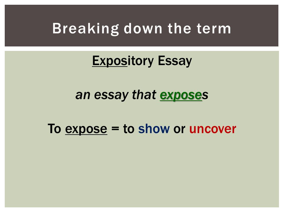 To expose = to show or uncover