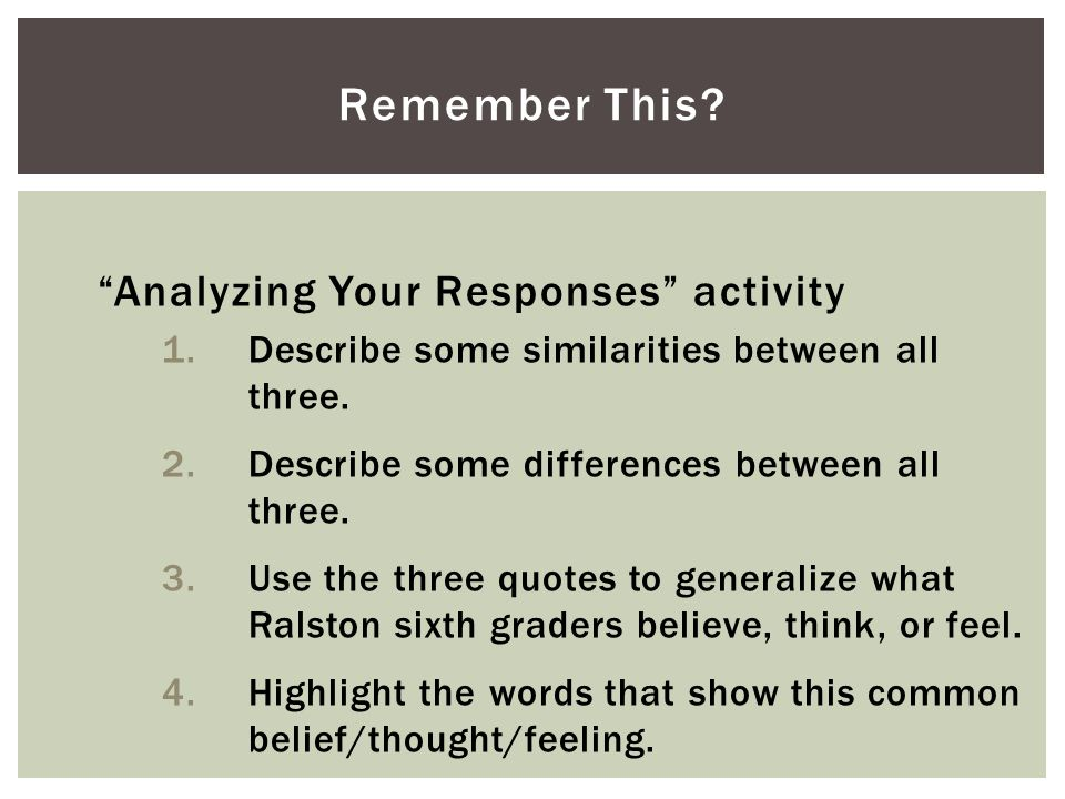 Remember This Analyzing Your Responses activity