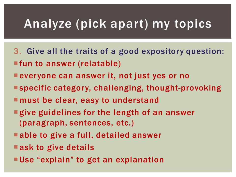 Analyze (pick apart) my topics