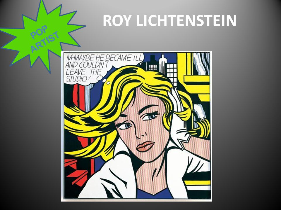 POP ARTIST ROY LICHTENSTEIN