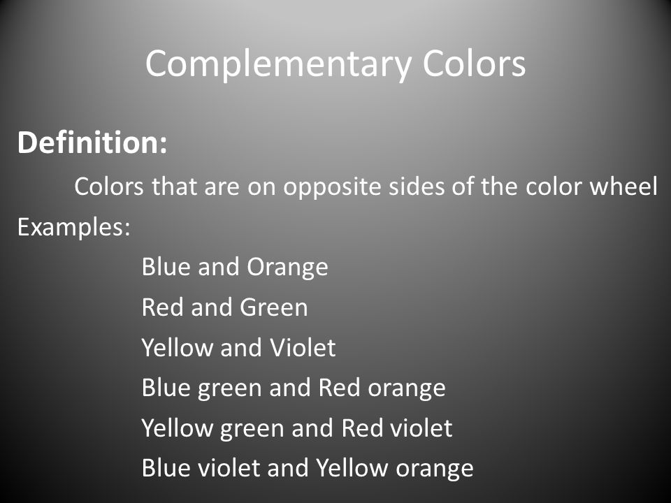 Complementary Colors Definition: