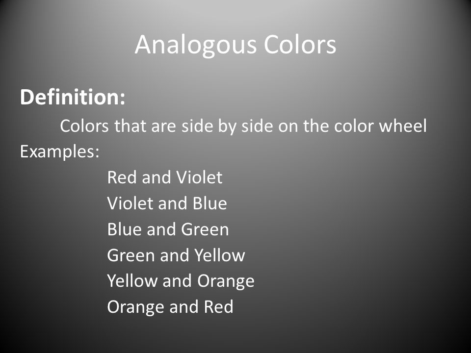 Analogous Colors Definition: