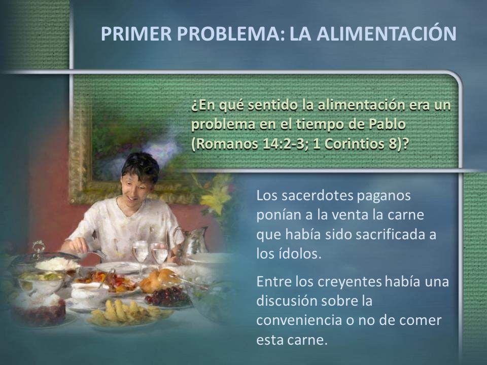 PRIMER PROBLEMA: LA ALIMENTACIÓN