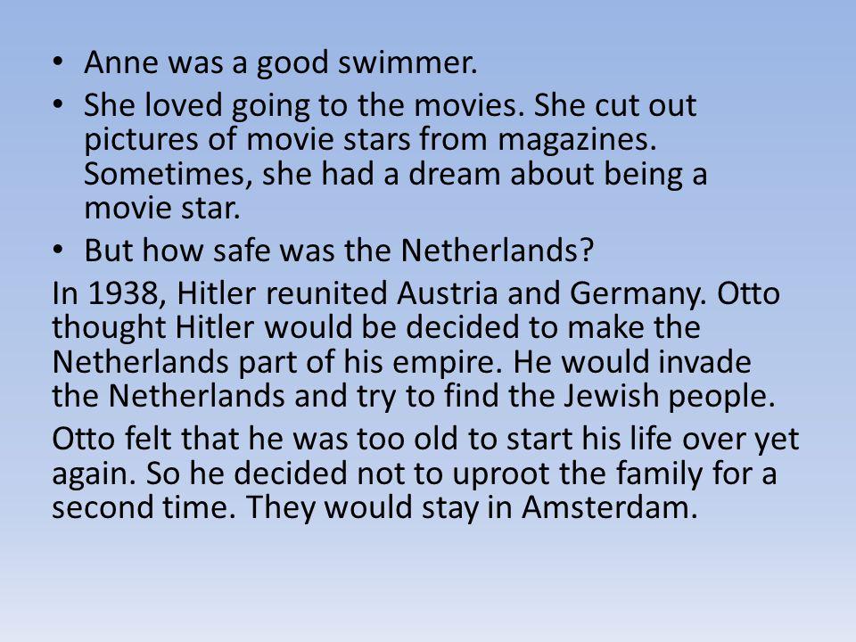 Anne was a good swimmer.