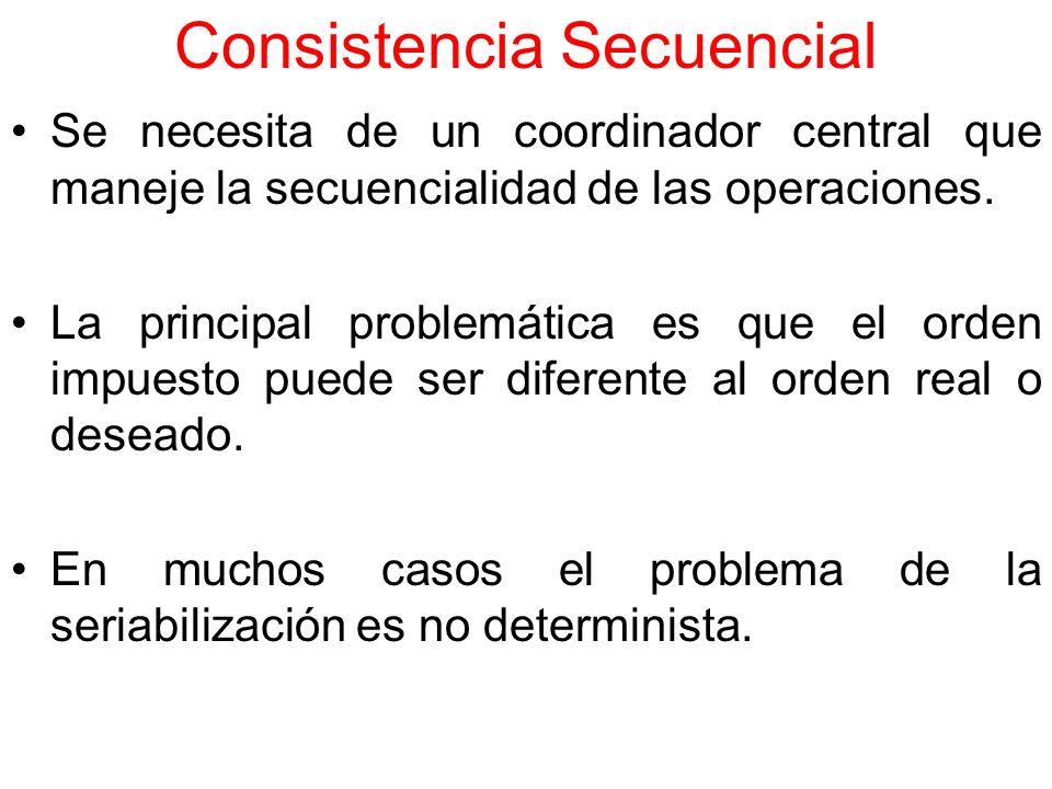 Consistencia Secuencial