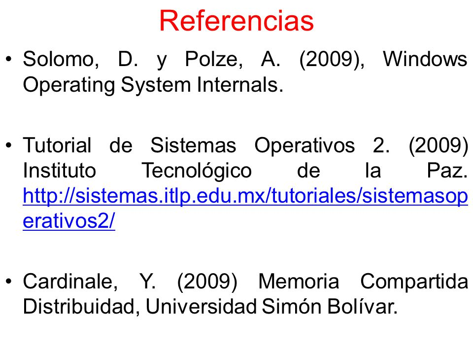 Referencias Solomo, D. y Polze, A. (2009), Windows Operating System Internals.