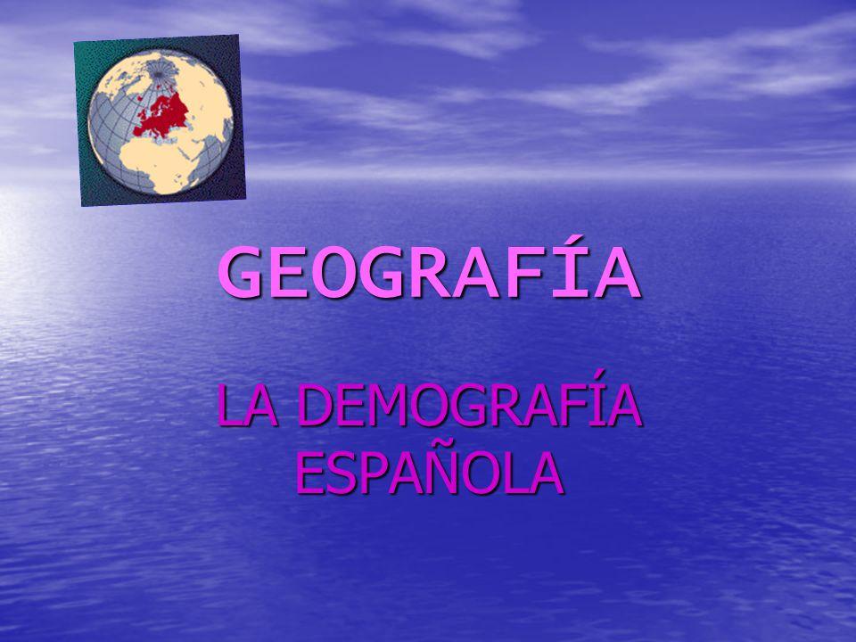 LA DEMOGRAFÍA ESPAÑOLA
