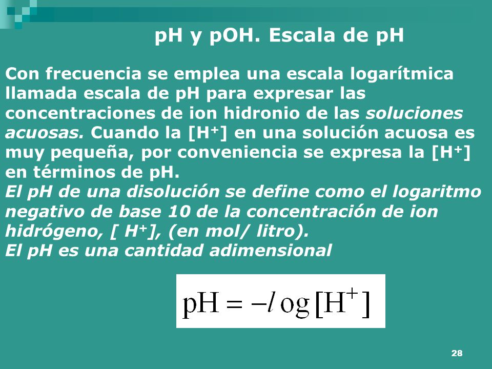pH y pOH. Escala de pH