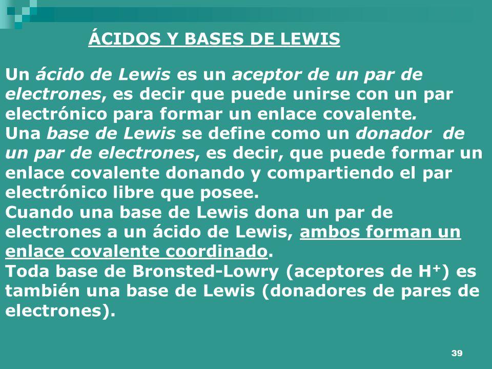 ÁCIDOS Y BASES DE LEWIS
