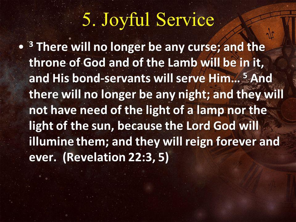 5. Joyful Service