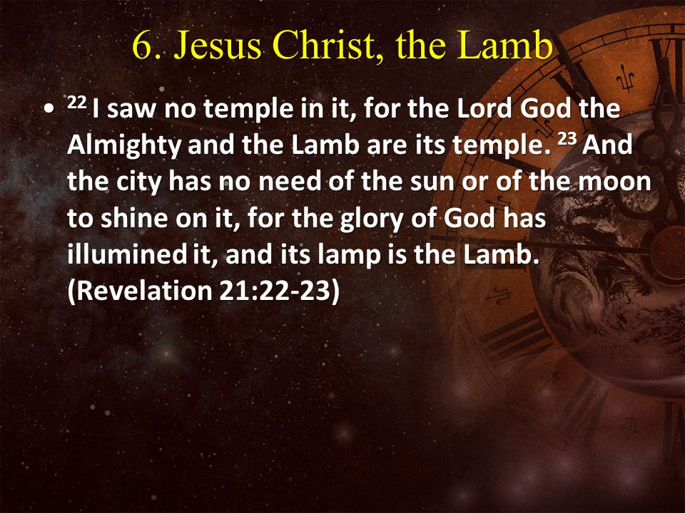 6. Jesus Christ, the Lamb