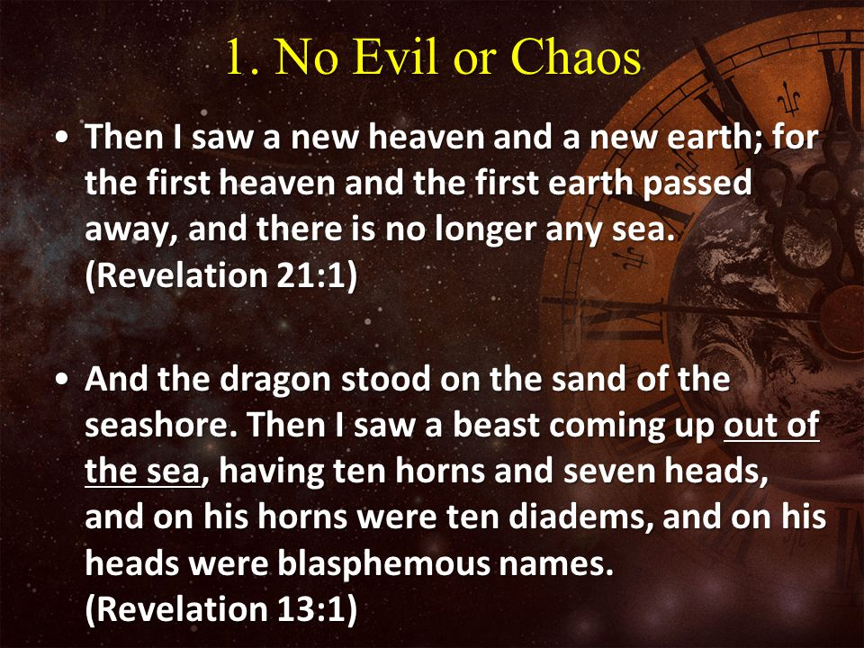 1. No Evil or Chaos