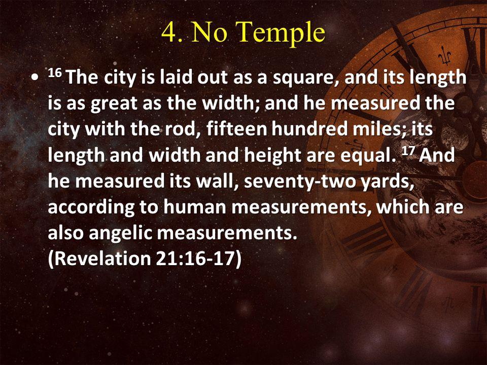 4. No Temple