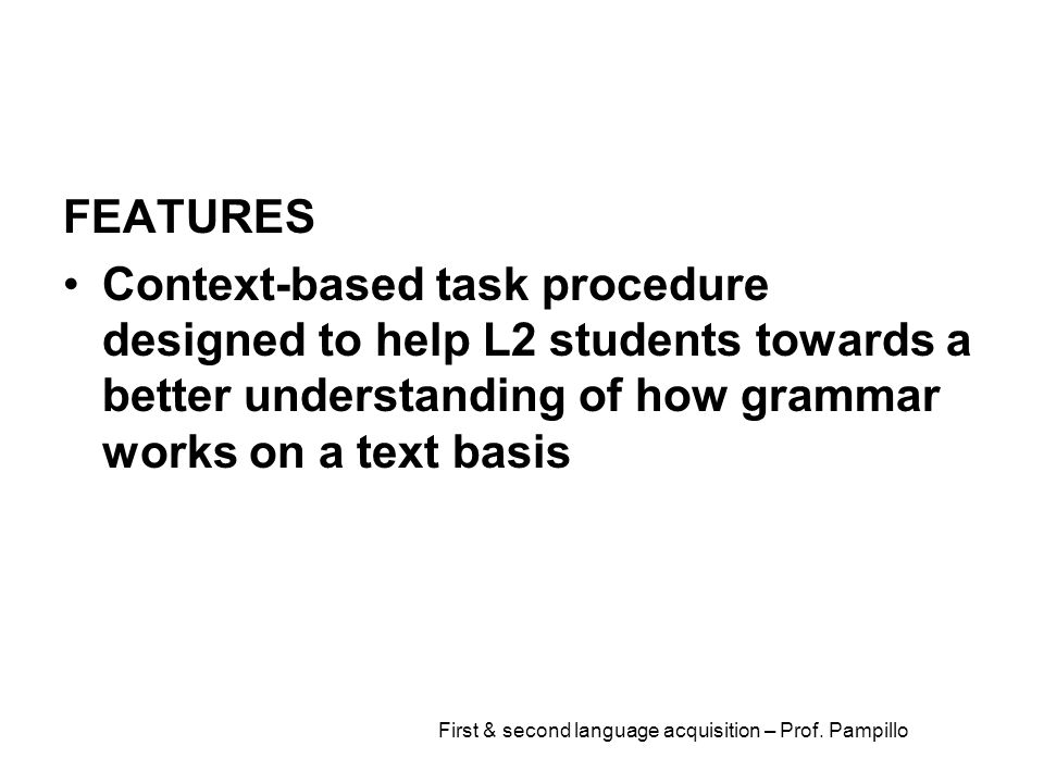 First & second language acquisition – Prof. Pampillo