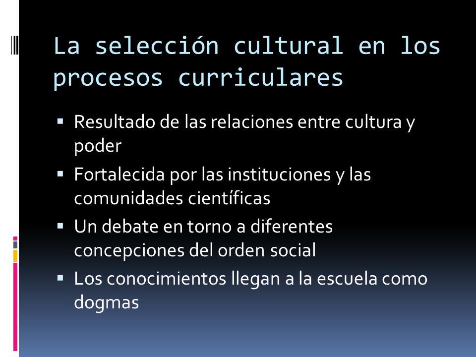 La selección cultural en los procesos curriculares