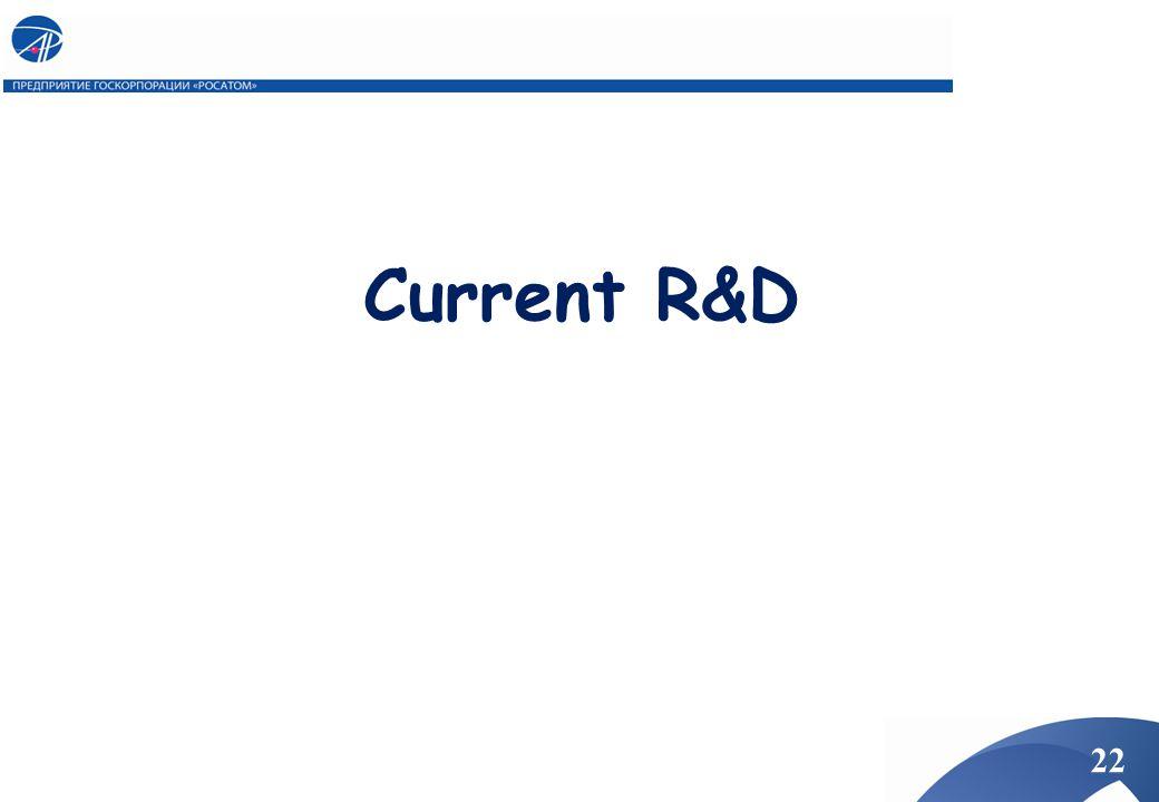 Current R&D