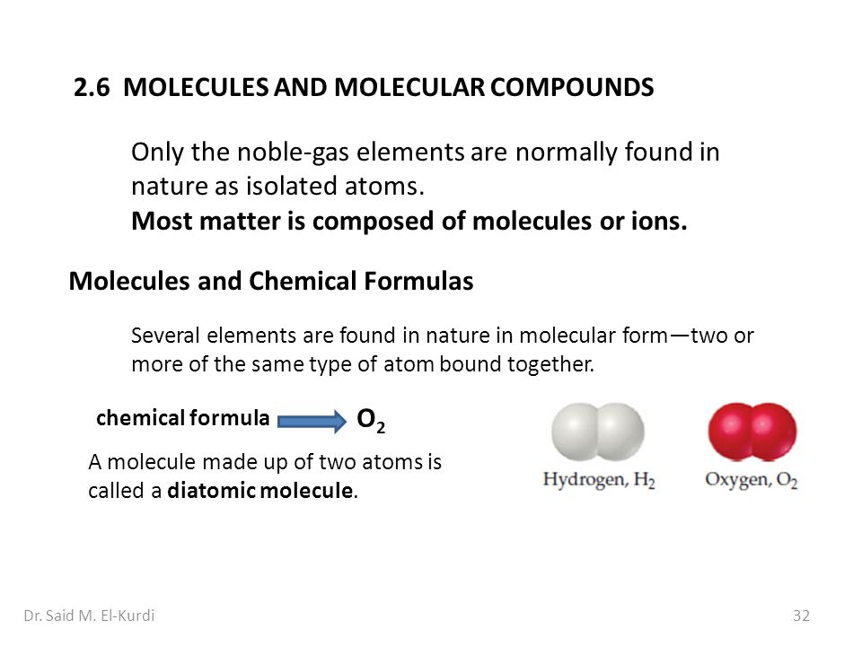 2.6 MOLECULES AND MOLECULAR COMPOUNDS