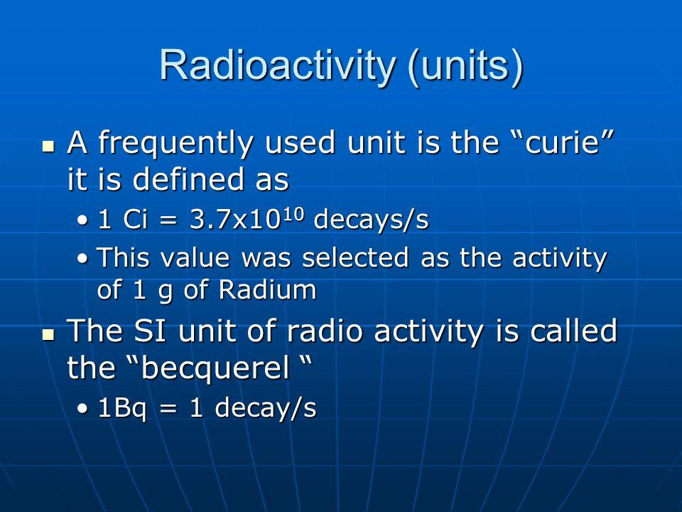 Radioactivity (units)
