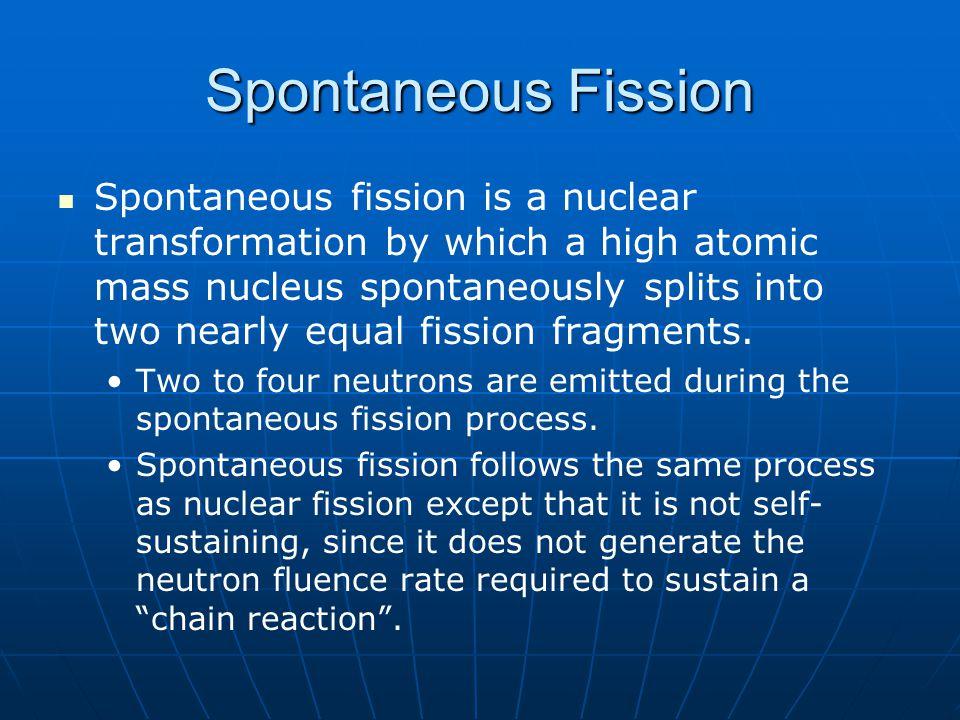 Spontaneous Fission