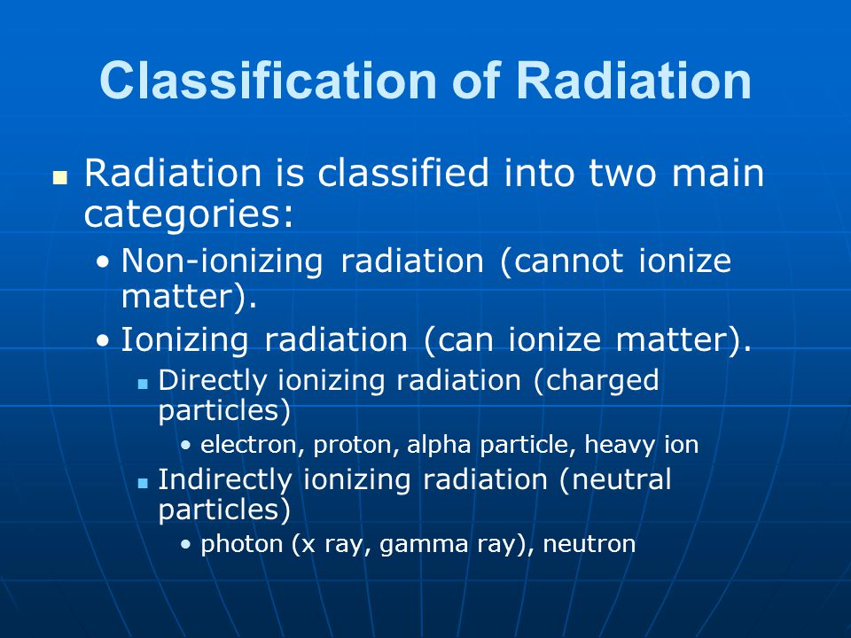 Classification of Radiation