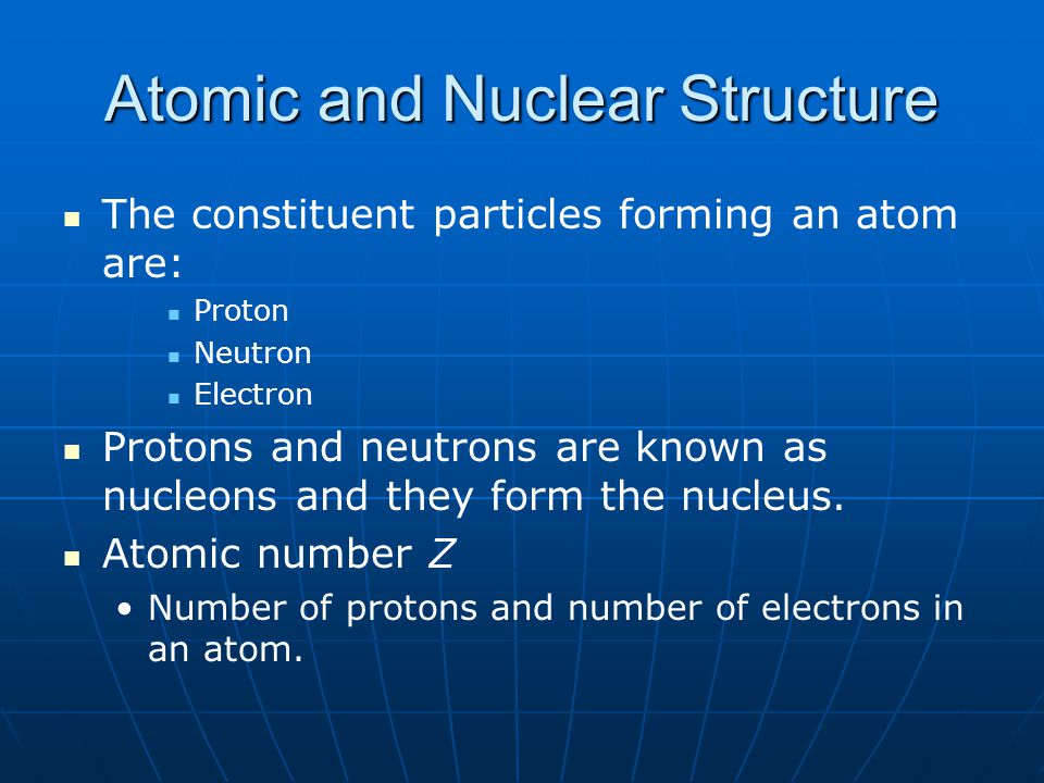 Atomic and Nuclear Structure