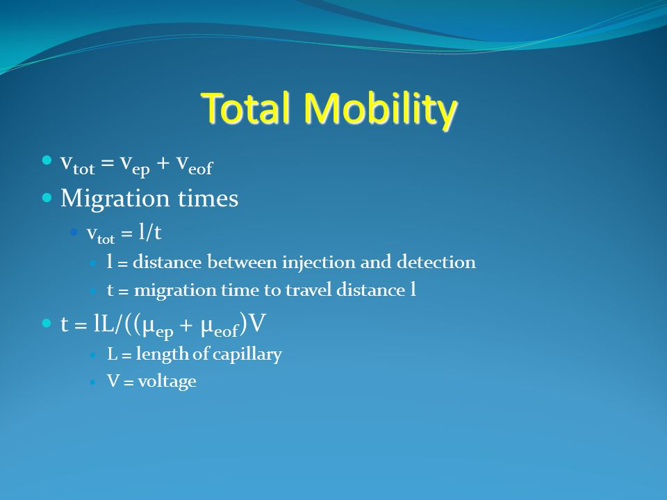Total Mobility vtot = vep + veof Migration times t = lL/((μep + μeof)V