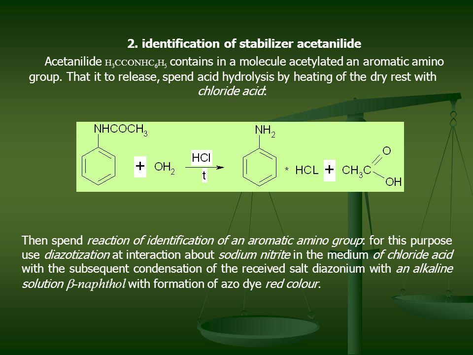 2. identification of stabilizer acetanilide