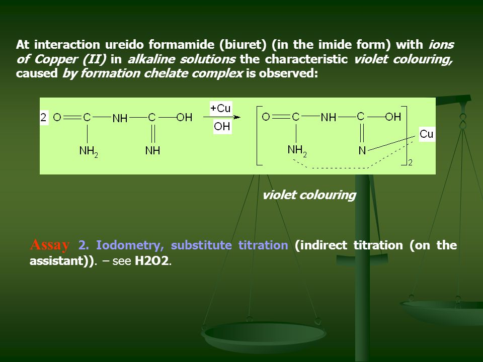 At interaction ureido formamide (biuret) (in the imide form) with ions of Copper (ІІ) in alkaline solutions the characteristic violet colouring, caused by formation chelate complex is observed: