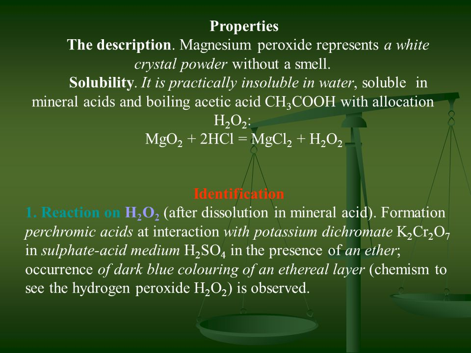 Properties The description. Magnesium peroxide represents a white crystal powder without a smell.