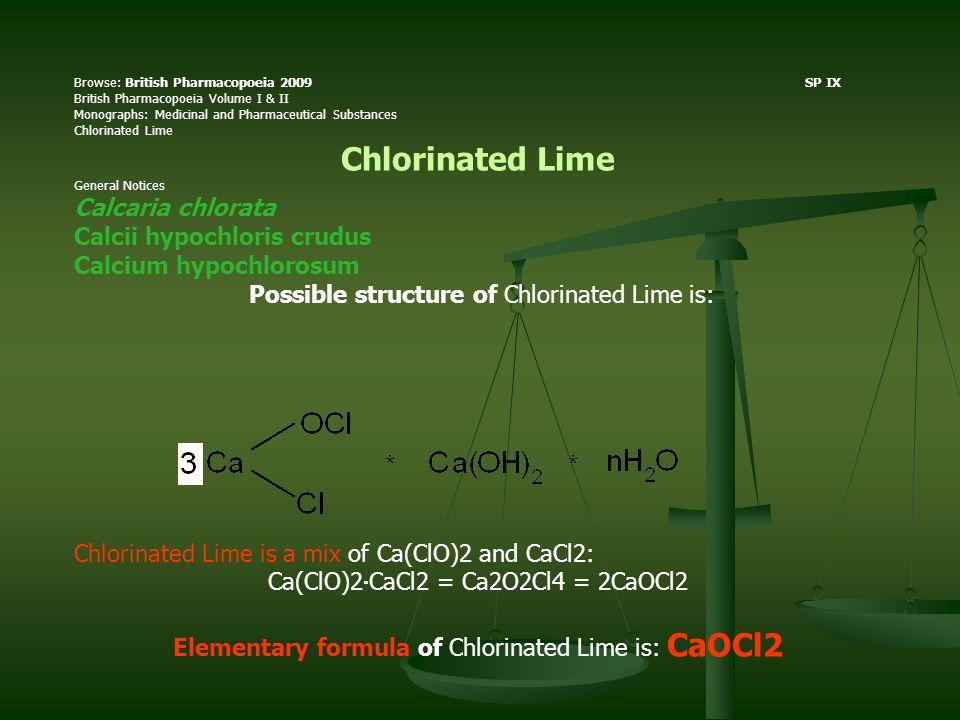 Calcii hypochloris crudus Calcium hypochlorosum