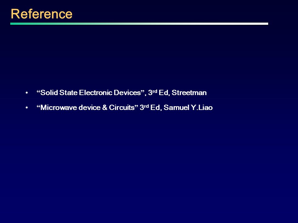 Reference Solid State Electronic Devices , 3rd Ed, Streetman