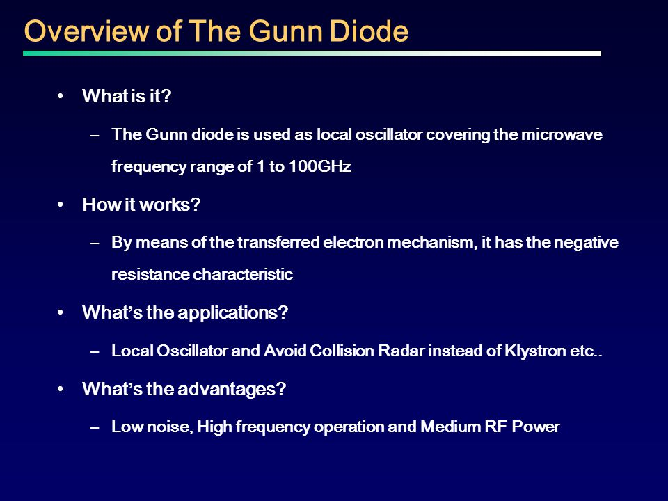 Overview of The Gunn Diode