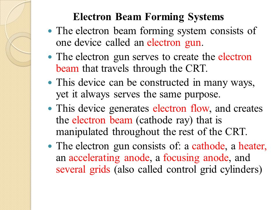 Electron Beam Forming Systems