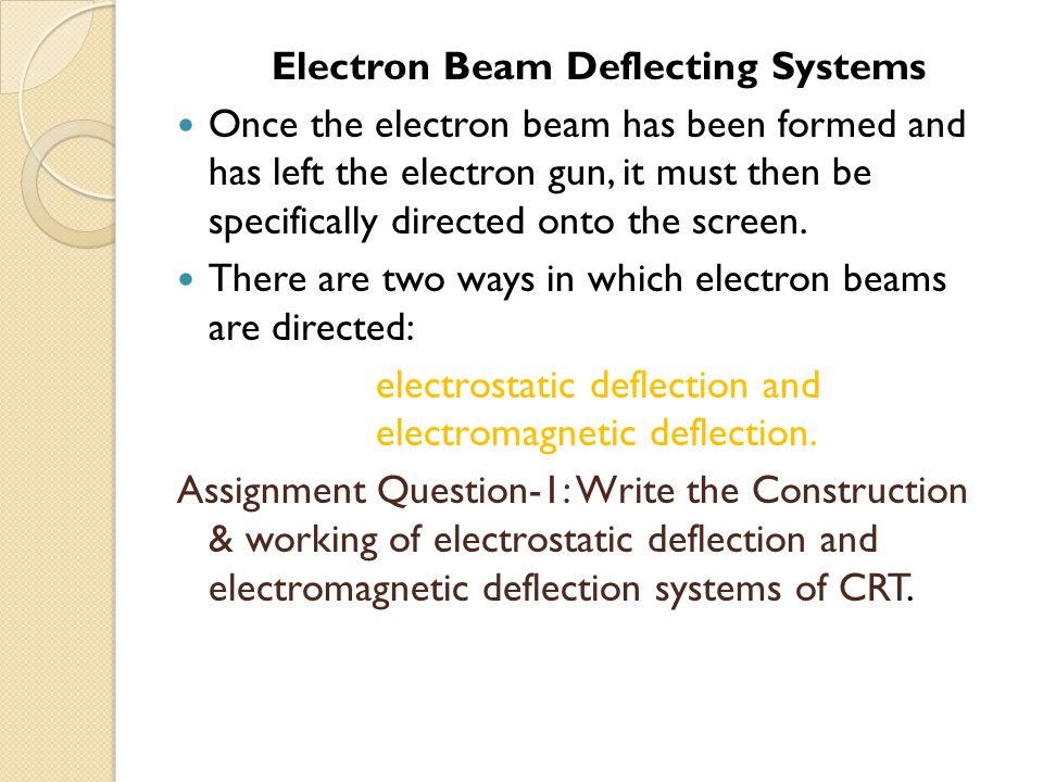 Electron Beam Deflecting Systems