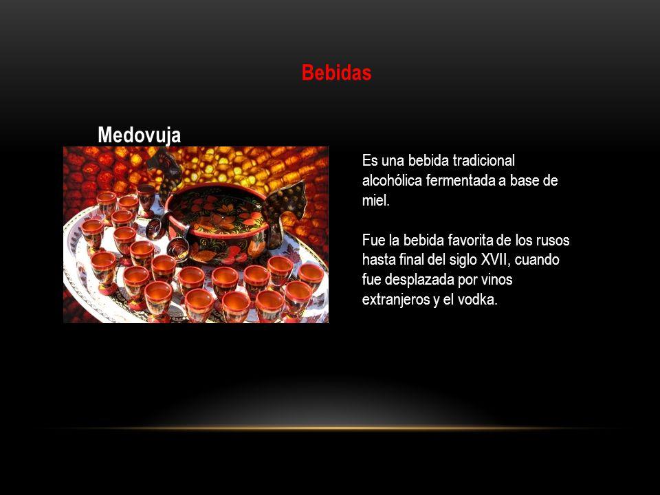 Bebidas Medovuja. Es una bebida tradicional alcohólica fermentada a base de miel.