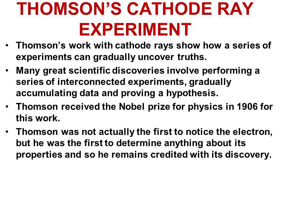 THOMSON'S CATHODE RAY EXPERIMENT