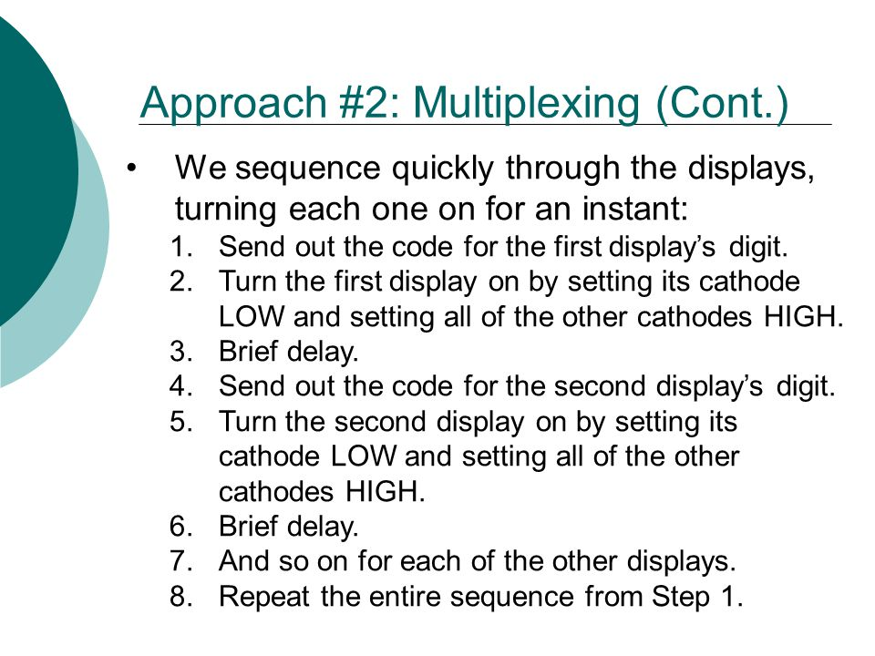 Approach #2: Multiplexing (Cont.)