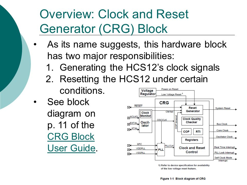 Overview: Clock and Reset Generator (CRG) Block